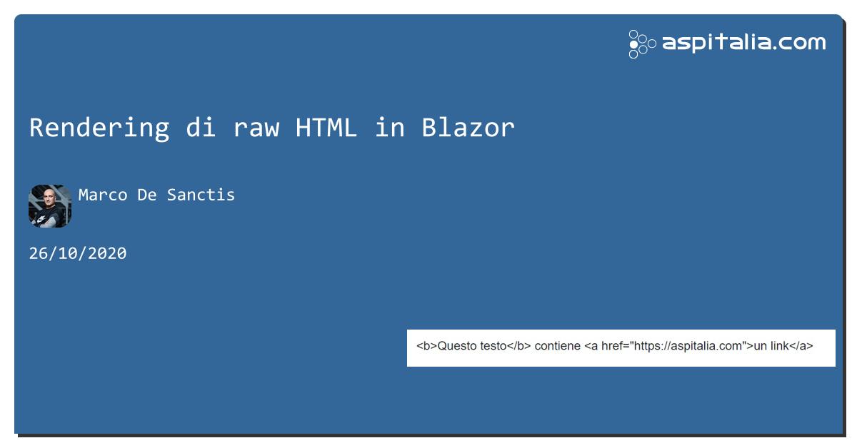 Rendering di raw HTML in #blazor https://aspit.co/b26 di @crad77 #netcore3