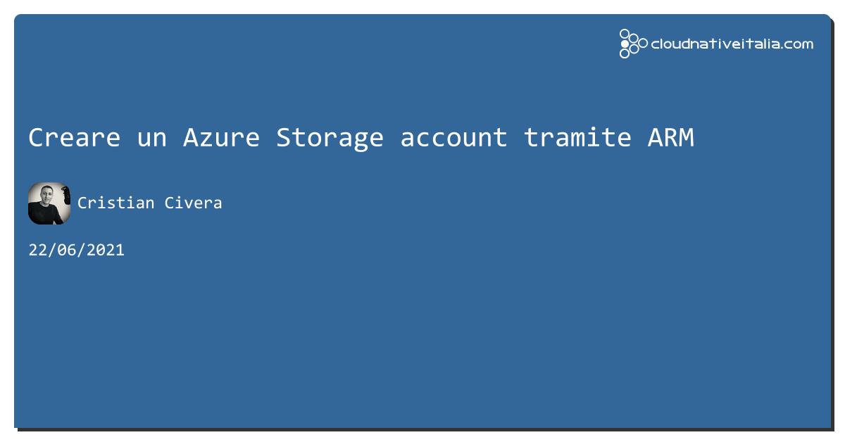 Creare un #azure Storage account tramite ARM https://aspit.co/b7z