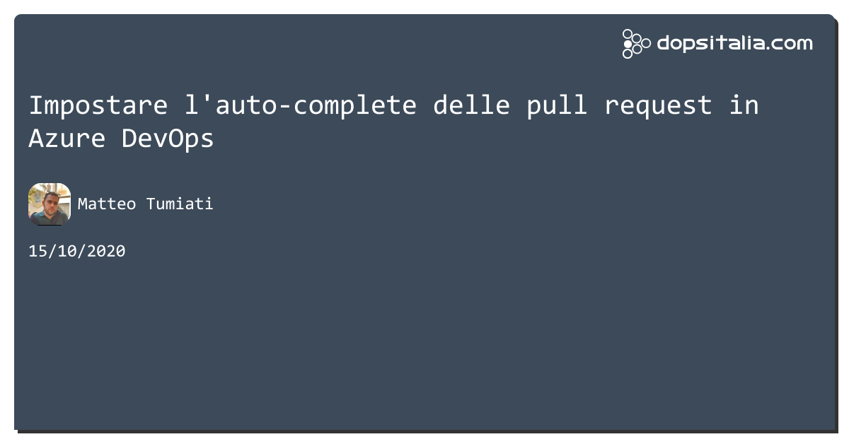 Impostare l'auto-complete delle pull request in #azuredevops https://aspit.co/b2x di @xTuMiOx
