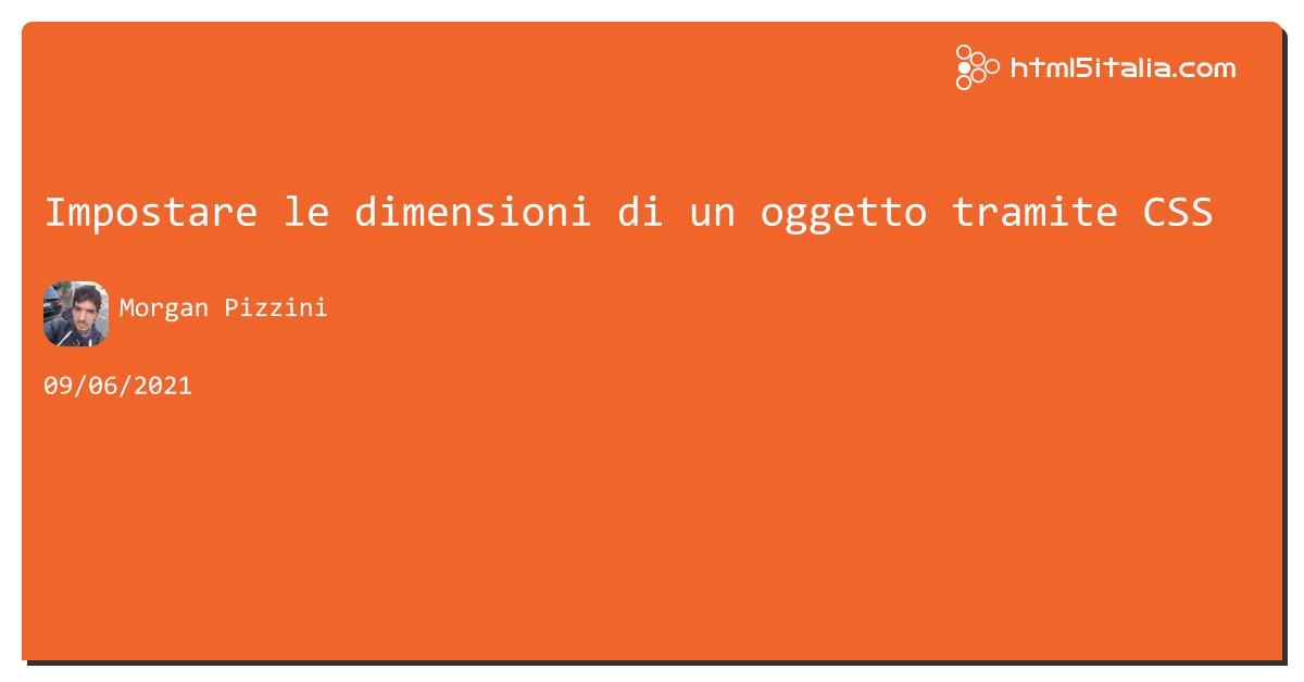 Impostare le dimensioni di un oggetto tramite #css https://aspit.co/b7p di @morwalpiz