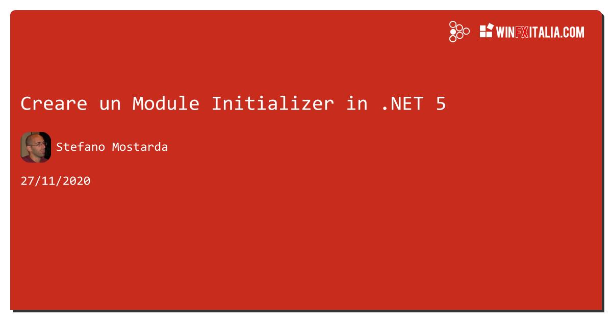Creare un Module Initializer in .NET https://aspit.co/b3t di @sm15455 #net5