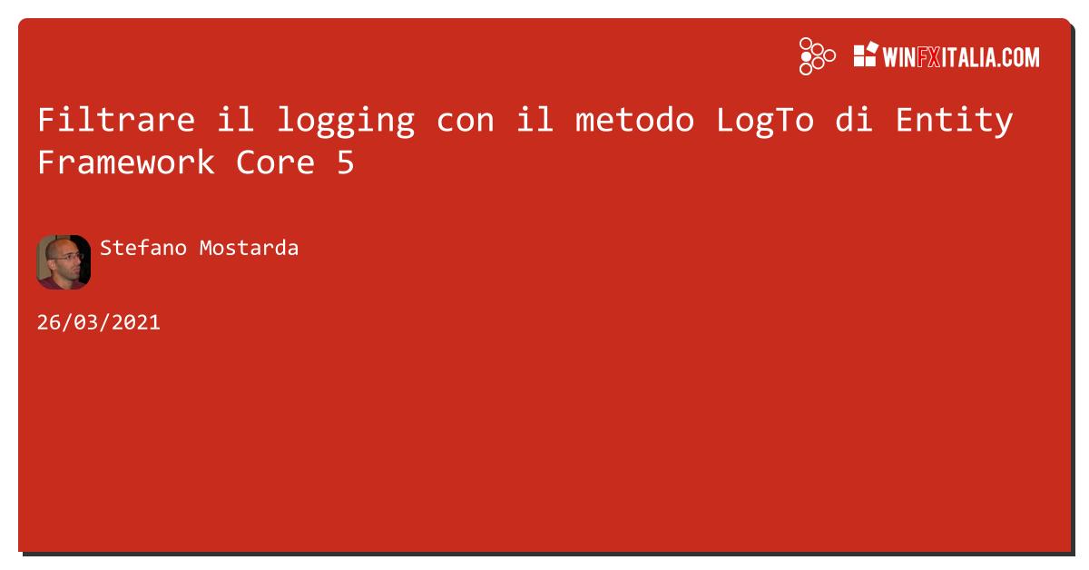 Filtrare il logging con il metodo LogTo di #efcore5 https://aspit.co/b6h di @sm15455