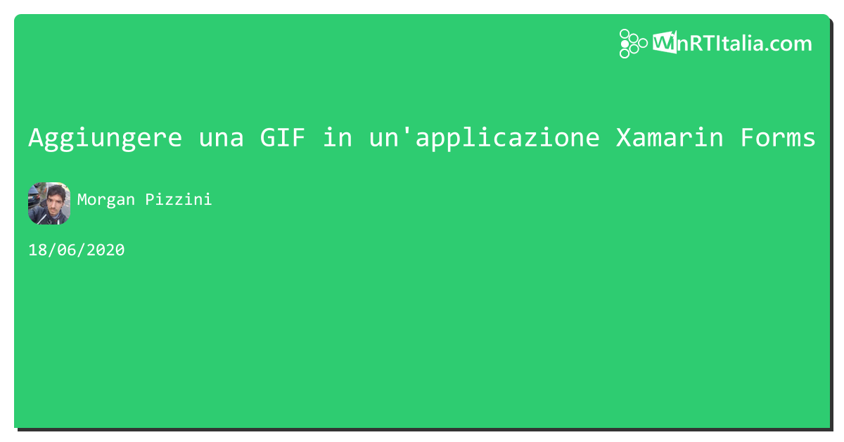 Aggiungere una GIF in un'applicazione #xamarin Forms https://aspit.co/b19 di @MorganWPi #Windows10