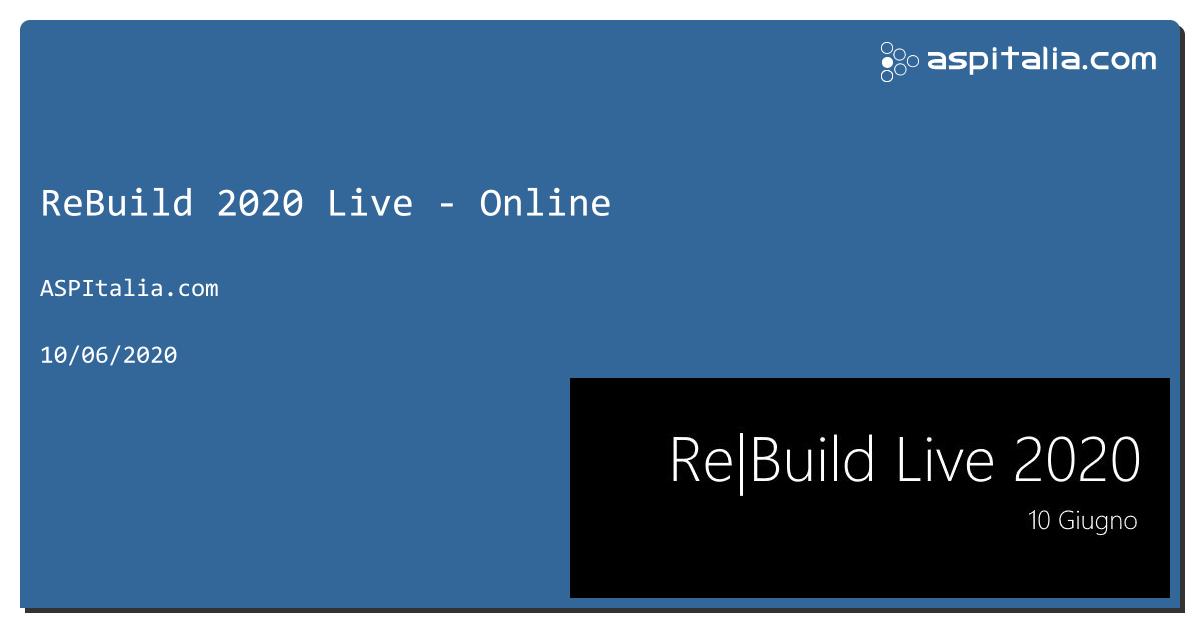Tra pochi minuti inizia #aspilive Re|Build 2020!Seguici comodamente: tutte le novità per lo sviluppo di casa Microsoft: C# 9, #net5, #azure, #maui, #blazor, #VSCode, #WSL2 e tanto altro! Iscrizioni e live dalle 14 su https://aspit.co/ReBuild-20