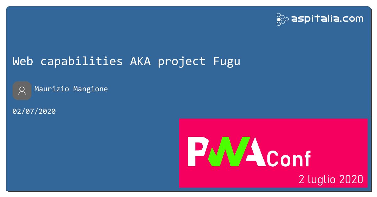 vi siete mai chiesti cosa sono le #PWA e cosa potere creare con il web?non perdete a #aspilive @granze con web capabilities aka #projectfugu siamo live su https://aspit.co/PWAConf-20 #PWAConfIT
