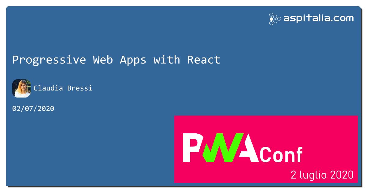 continuiamo #PWAConfIT con @magicaclaudia che ci parlerà di #pwa con #react Seguici live da https://aspit.co/PWAConf-20 #aspilive