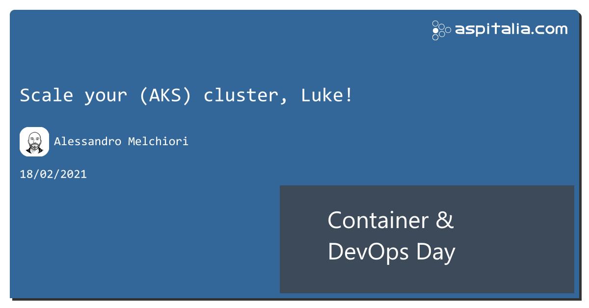 live su #aspilive c'è @amelchiori per parlare #aks, #kubernetes, #cluster e #scalabilitynon perderlo live => https://aspit.co/ContainerDevOpsDay-21