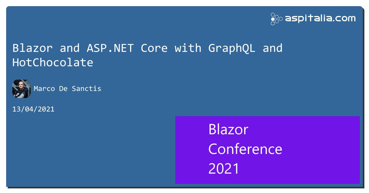 Track 1: @cristiancivera con 'Using Components in Blazor'Track 2: @crad77 con 'Blazor and ASP.NET Core with GraphQL and HotChocolate'Track 3: #aspilive Seguici live su => https://aspit.co/BlazorConf-21