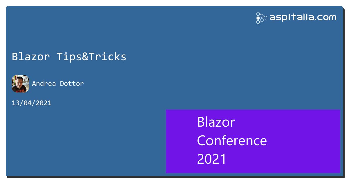 Track 1: @GiampaoloTUCCI con 'Progressive Web Apps with Blazor'Track 2: @dottor con 'Blazor Tips&Tricks'Track 3: #aspilive Seguici live su => https://aspit.co/BlazorConf-21